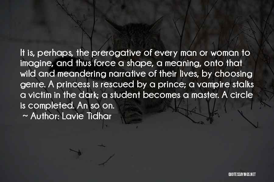 Vampire Life Quotes By Lavie Tidhar