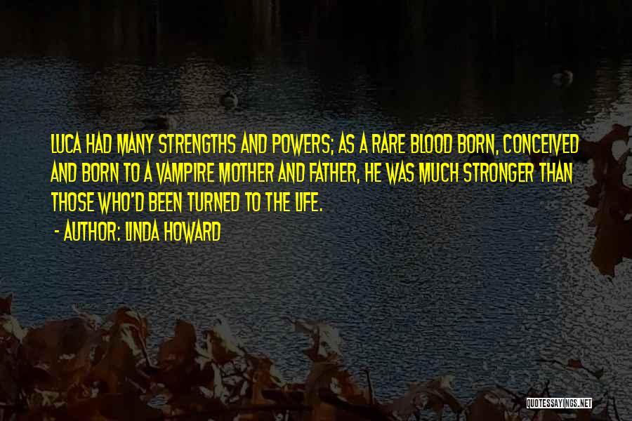 Vampire Life Quotes By Linda Howard