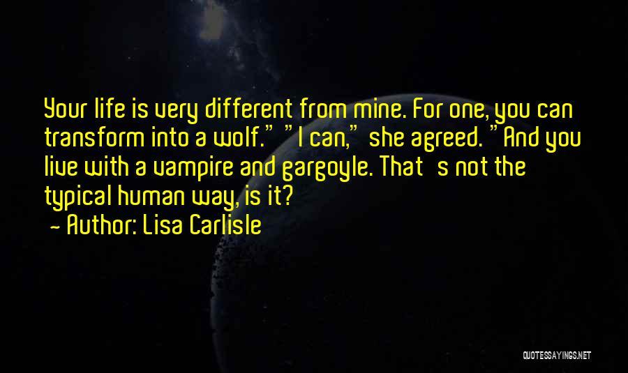 Vampire Life Quotes By Lisa Carlisle
