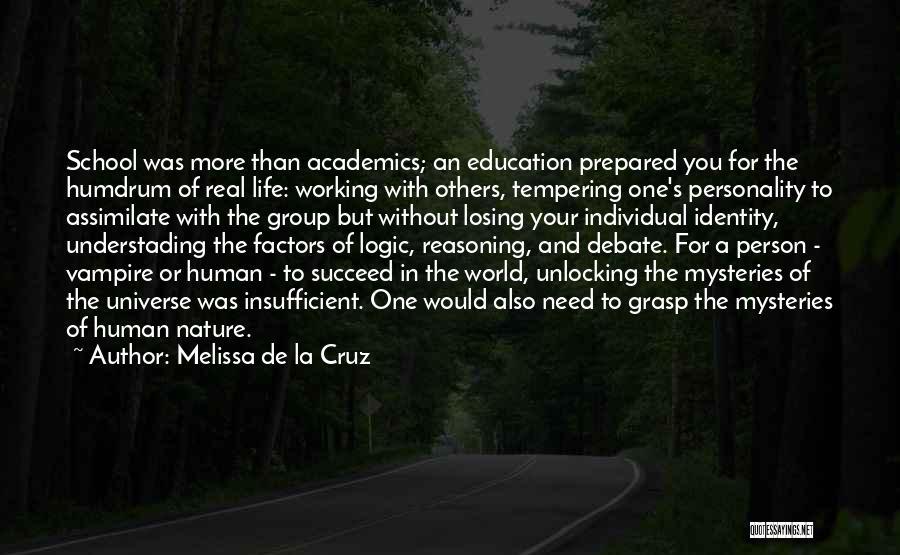 Vampire Life Quotes By Melissa De La Cruz
