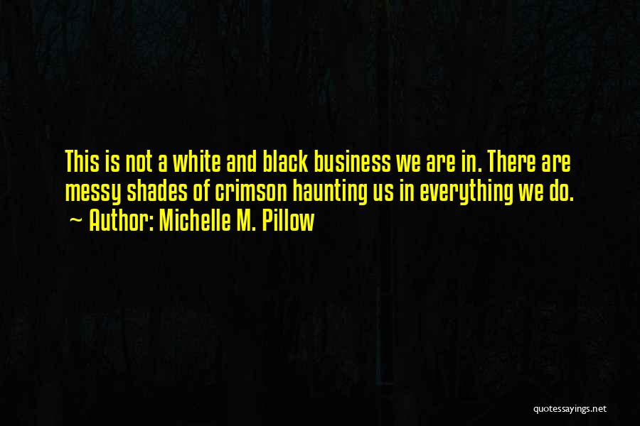 Vampire Life Quotes By Michelle M. Pillow