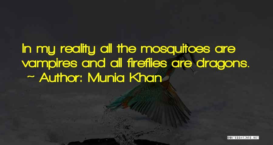 Vampire Life Quotes By Munia Khan