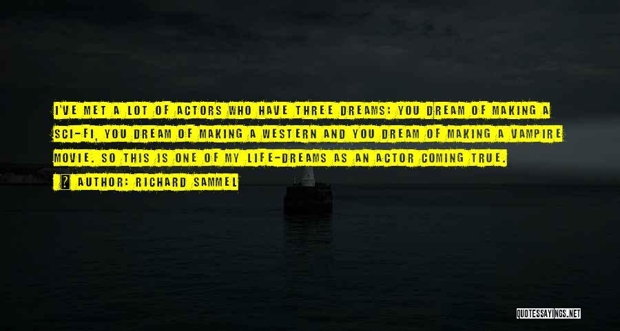 Vampire Life Quotes By Richard Sammel