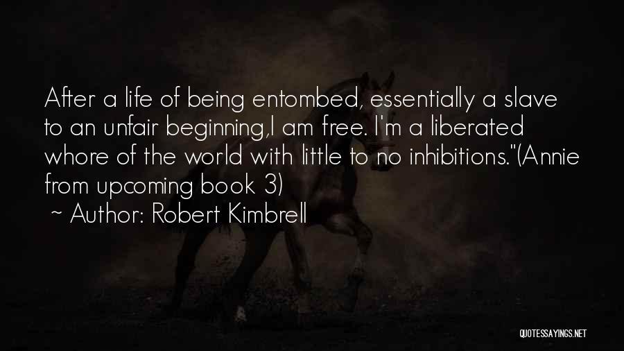 Vampire Life Quotes By Robert Kimbrell