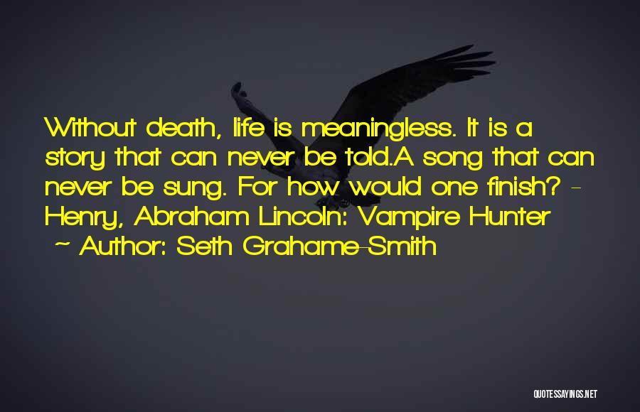 Vampire Life Quotes By Seth Grahame-Smith