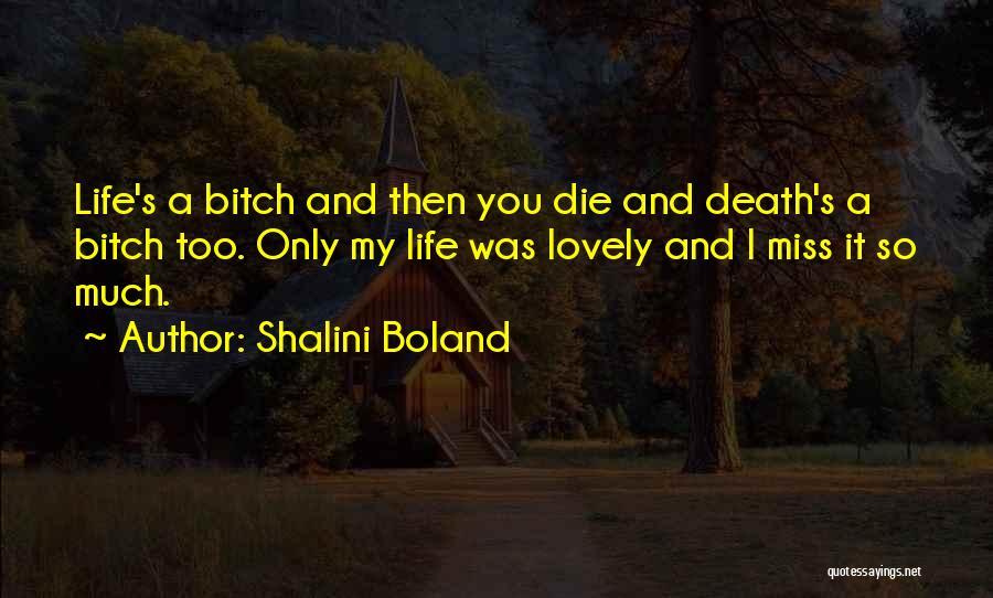 Vampire Life Quotes By Shalini Boland
