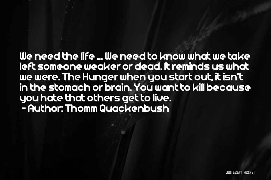 Vampire Life Quotes By Thomm Quackenbush
