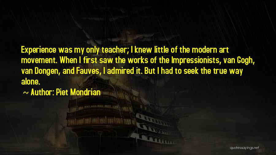 Van Dongen Quotes By Piet Mondrian