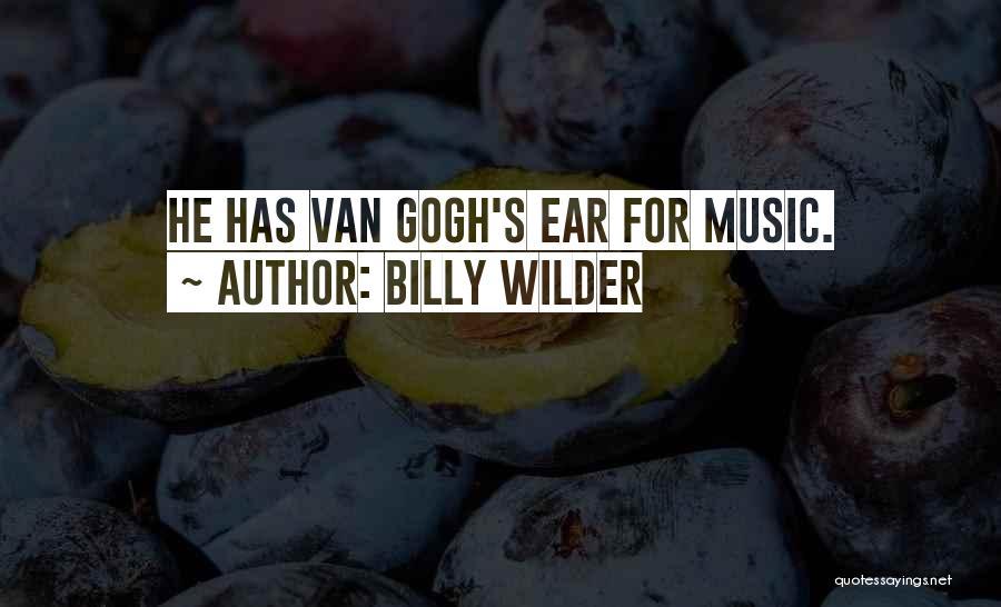 Van Wilder Quotes By Billy Wilder