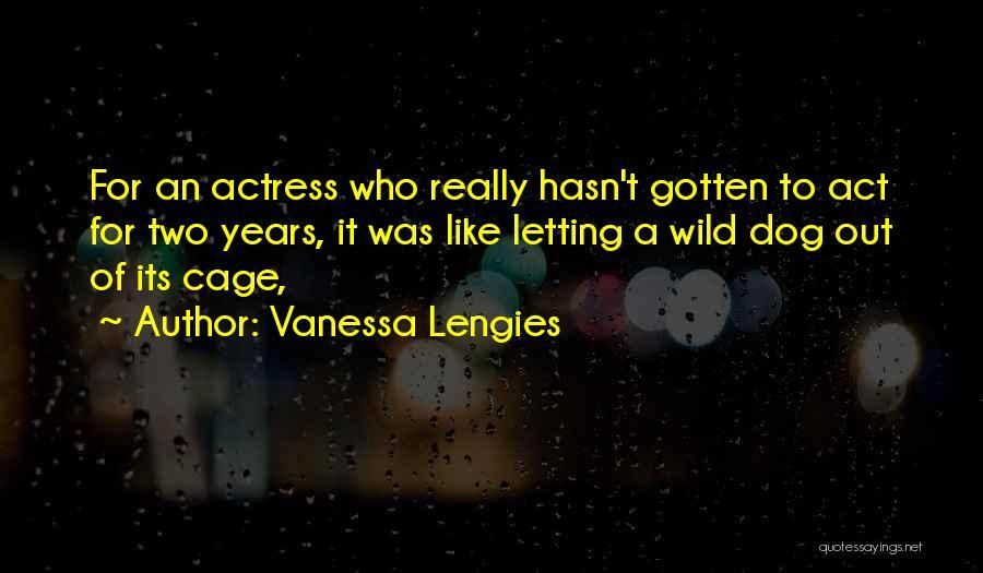Vanessa Lengies Quotes 1498158