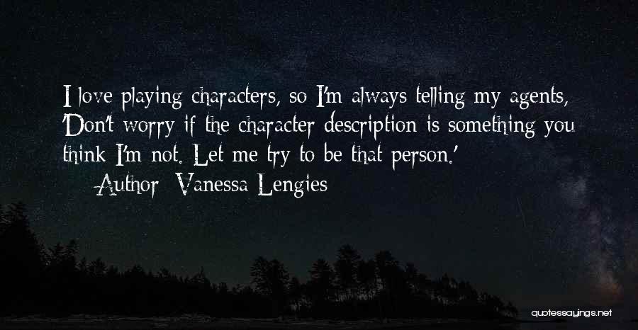 Vanessa Lengies Quotes 1513409