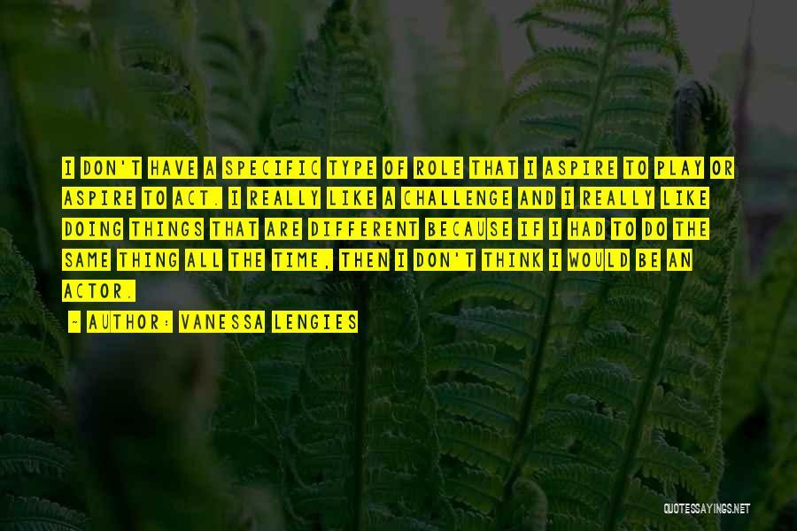 Vanessa Lengies Quotes 1573420