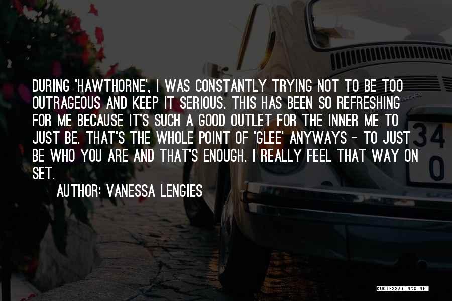 Vanessa Lengies Quotes 1685459