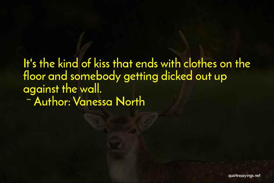 Vanessa North Quotes 1943494