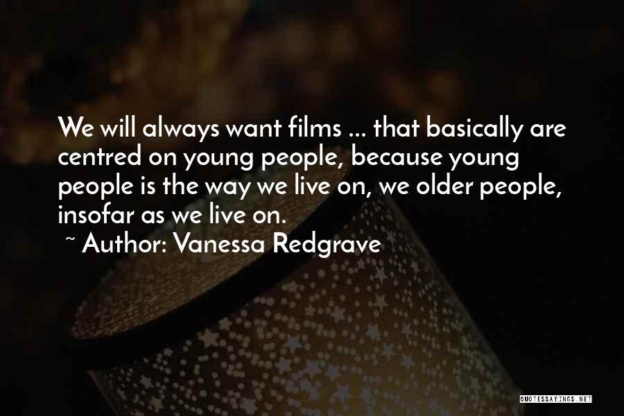 Vanessa Redgrave Quotes 1640552