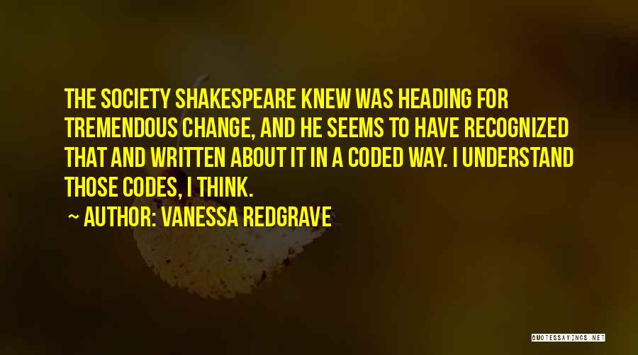 Vanessa Redgrave Quotes 552201
