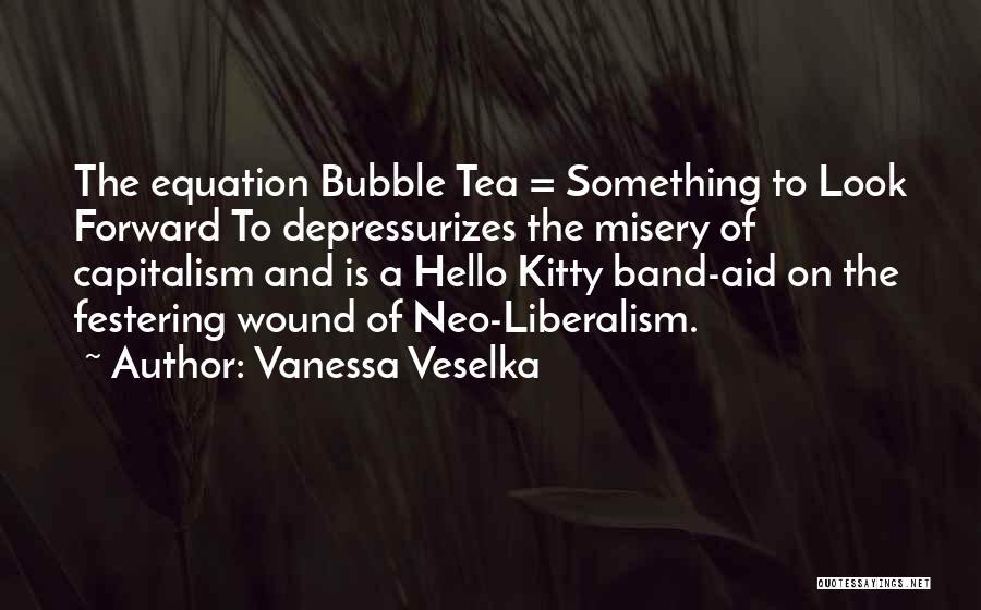 Vanessa Veselka Quotes 1534796