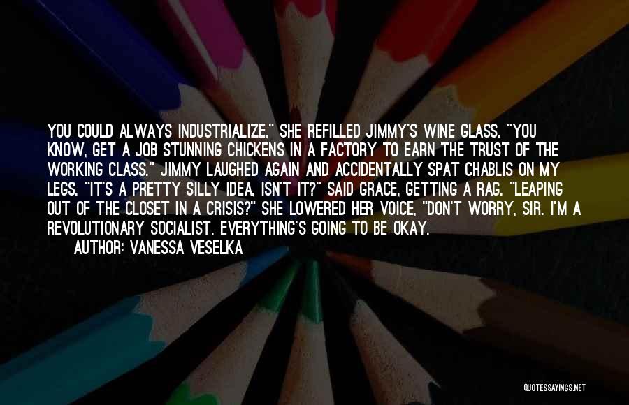 Vanessa Veselka Quotes 1581858