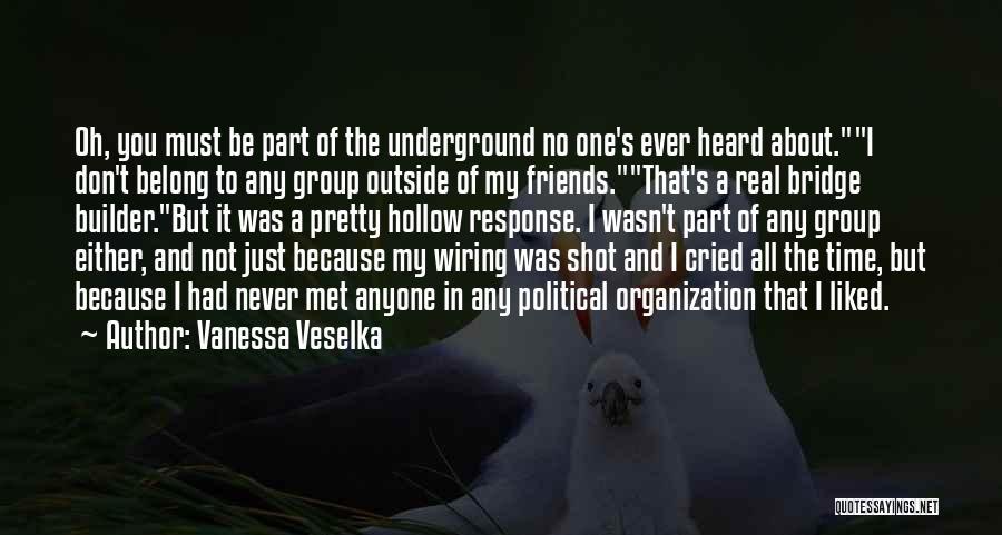 Vanessa Veselka Quotes 2206408