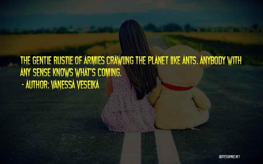Vanessa Veselka Quotes 229869