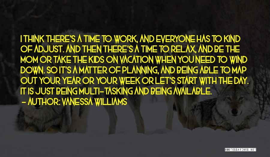 Vanessa Williams Quotes 1188963