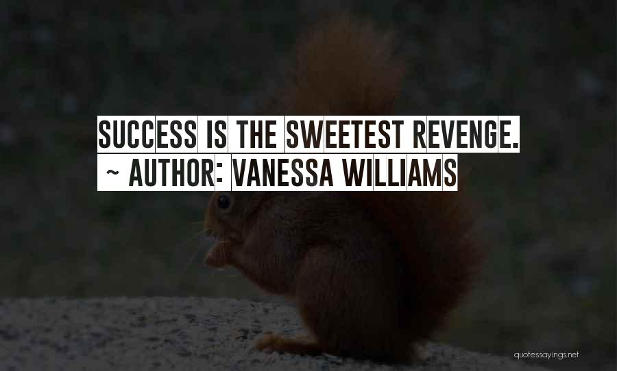Vanessa Williams Quotes 208696