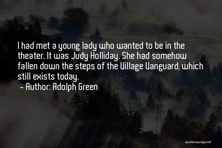 Vanguard Quotes By Adolph Green