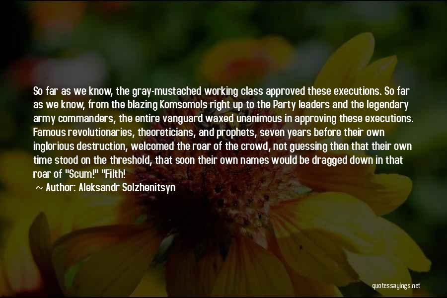 Vanguard Quotes By Aleksandr Solzhenitsyn
