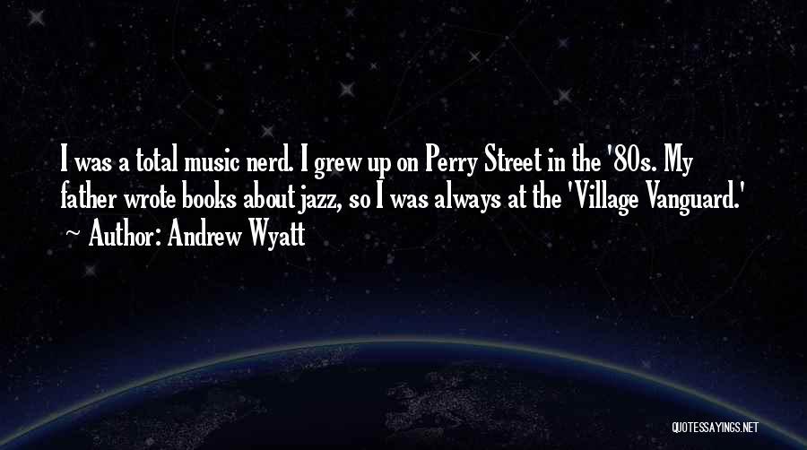 Vanguard Quotes By Andrew Wyatt