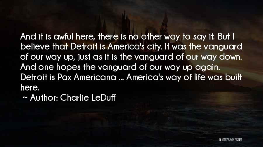 Vanguard Quotes By Charlie LeDuff