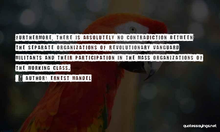 Vanguard Quotes By Ernest Mandel
