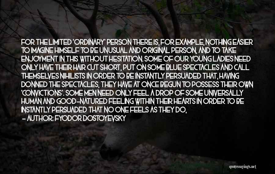 Vanguard Quotes By Fyodor Dostoyevsky