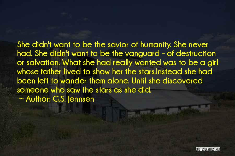 Vanguard Quotes By G.S. Jennsen
