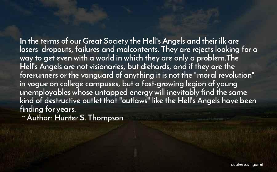 Vanguard Quotes By Hunter S. Thompson