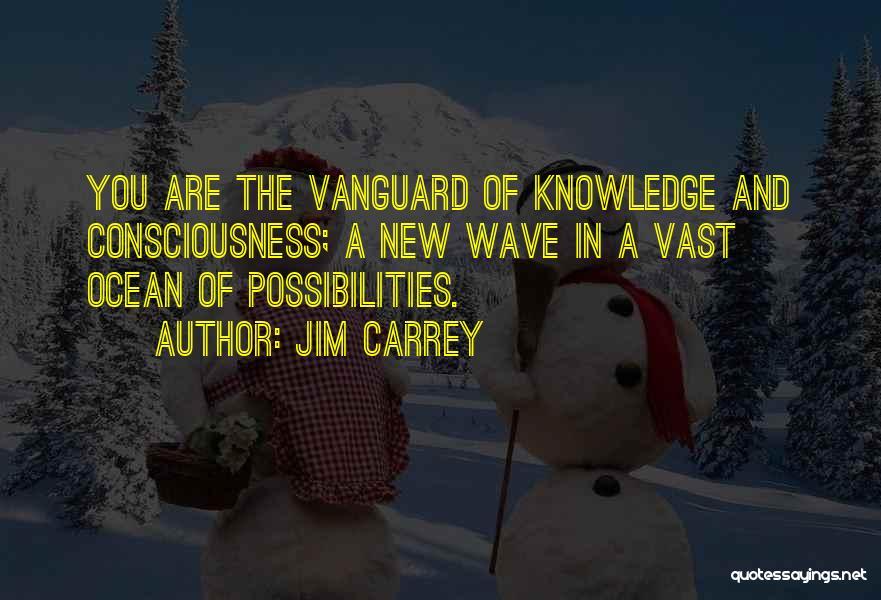 Vanguard Quotes By Jim Carrey