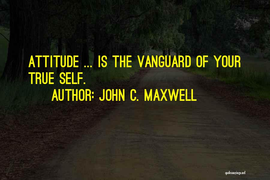 Vanguard Quotes By John C. Maxwell