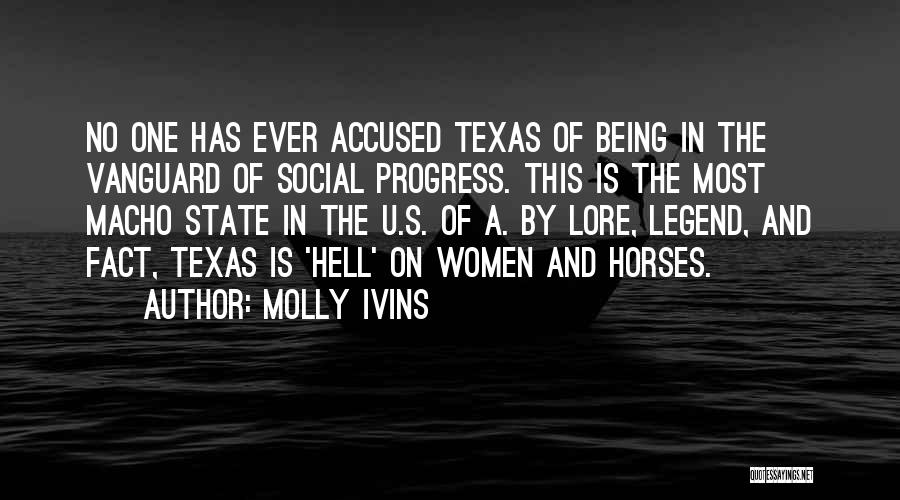 Vanguard Quotes By Molly Ivins