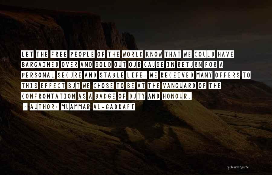 Vanguard Quotes By Muammar Al-Gaddafi