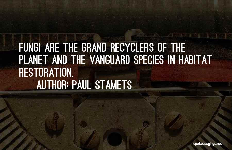 Vanguard Quotes By Paul Stamets