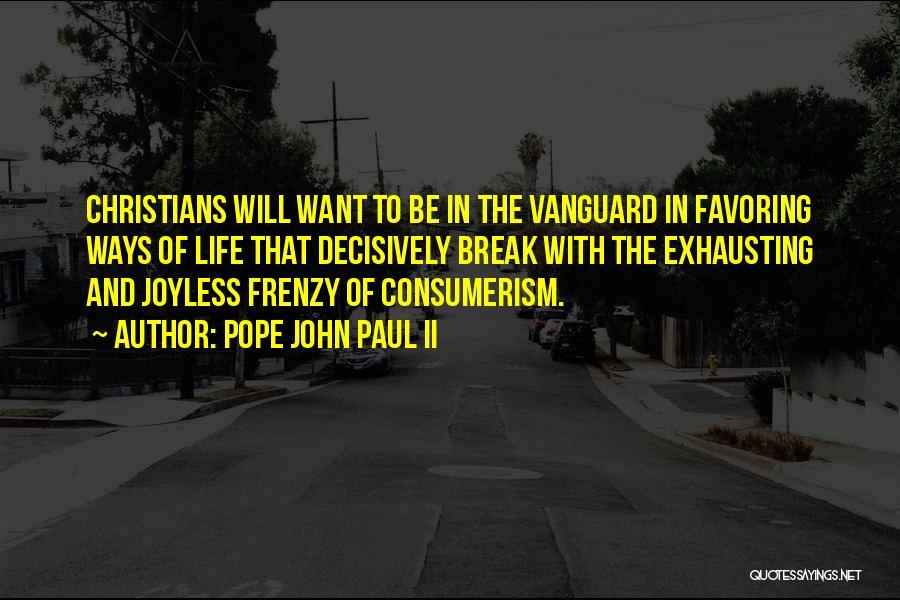 Vanguard Quotes By Pope John Paul II