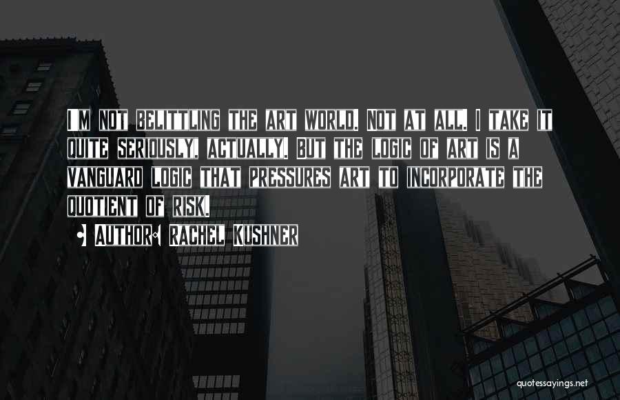 Vanguard Quotes By Rachel Kushner