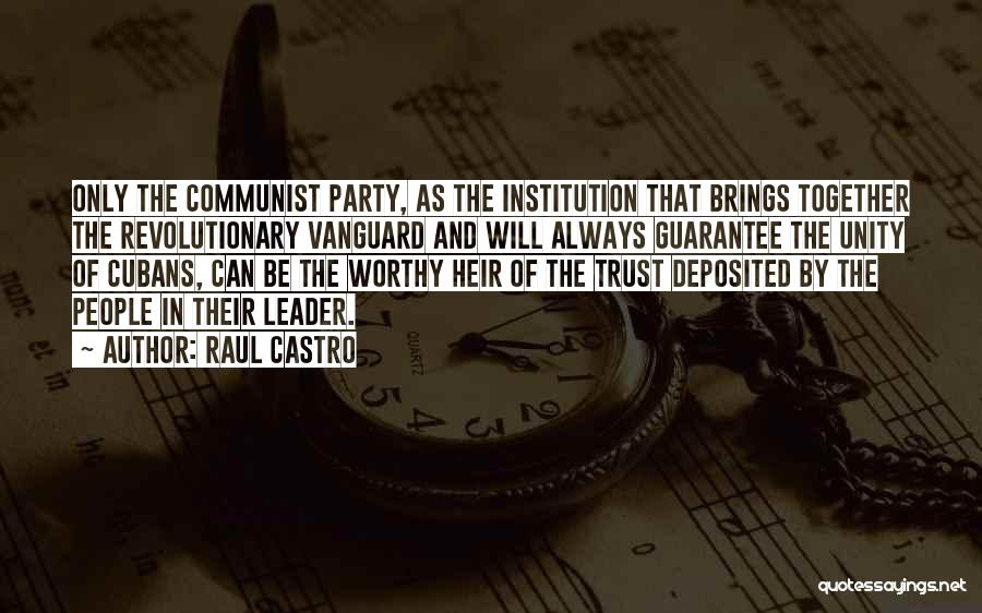 Vanguard Quotes By Raul Castro