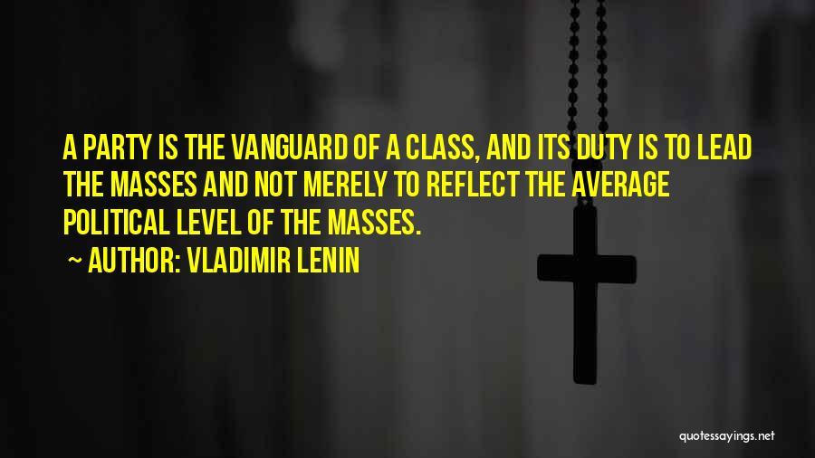 Vanguard Quotes By Vladimir Lenin