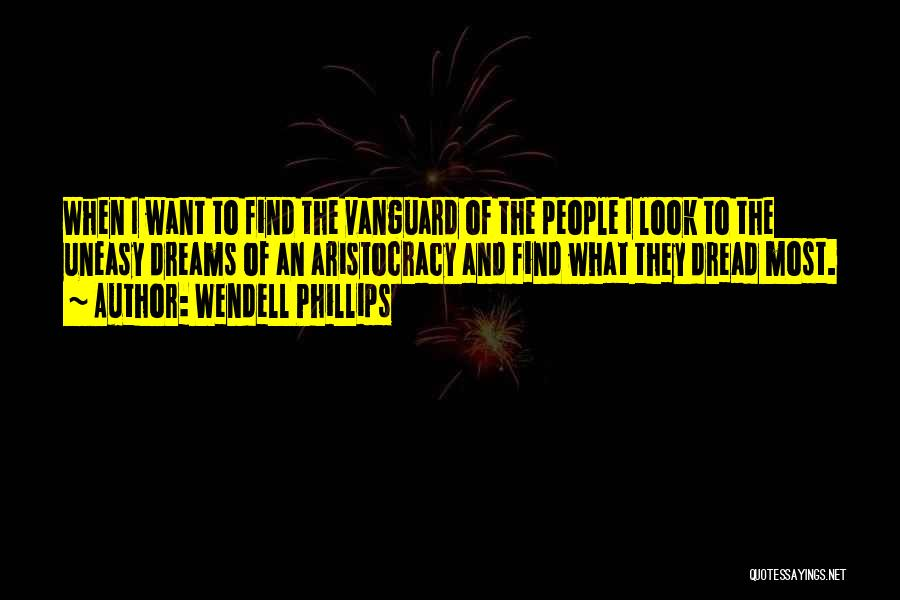 Vanguard Quotes By Wendell Phillips
