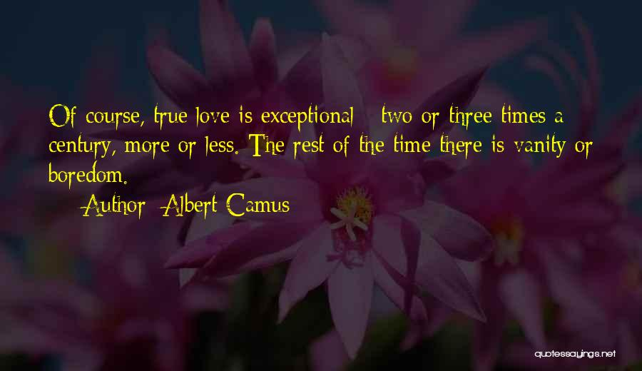 Vanity Quotes By Albert Camus