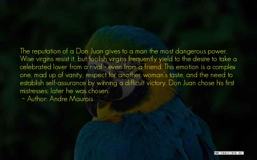 Vanity Quotes By Andre Maurois