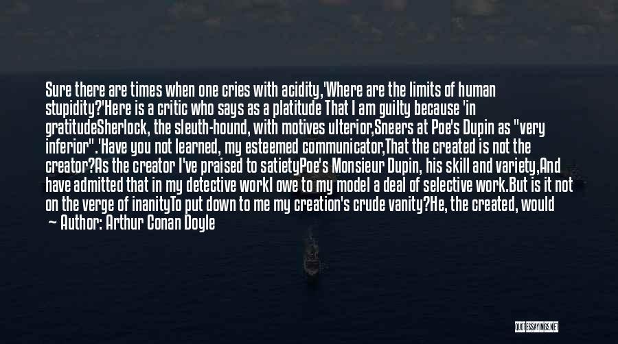 Vanity Quotes By Arthur Conan Doyle