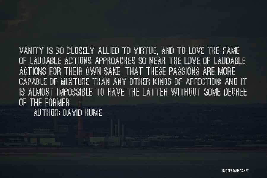 Vanity Quotes By David Hume