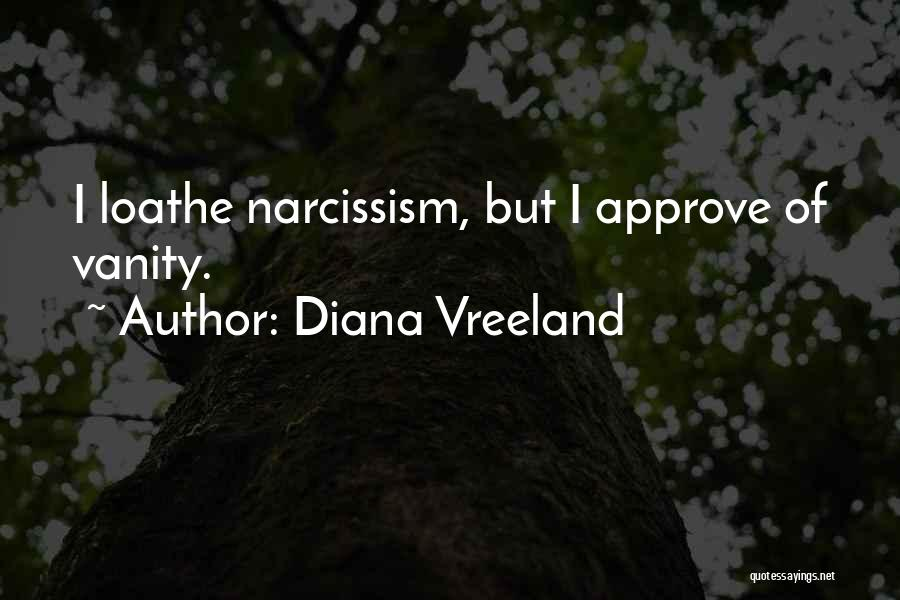 Vanity Quotes By Diana Vreeland