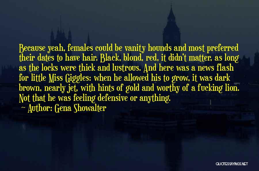 Vanity Quotes By Gena Showalter